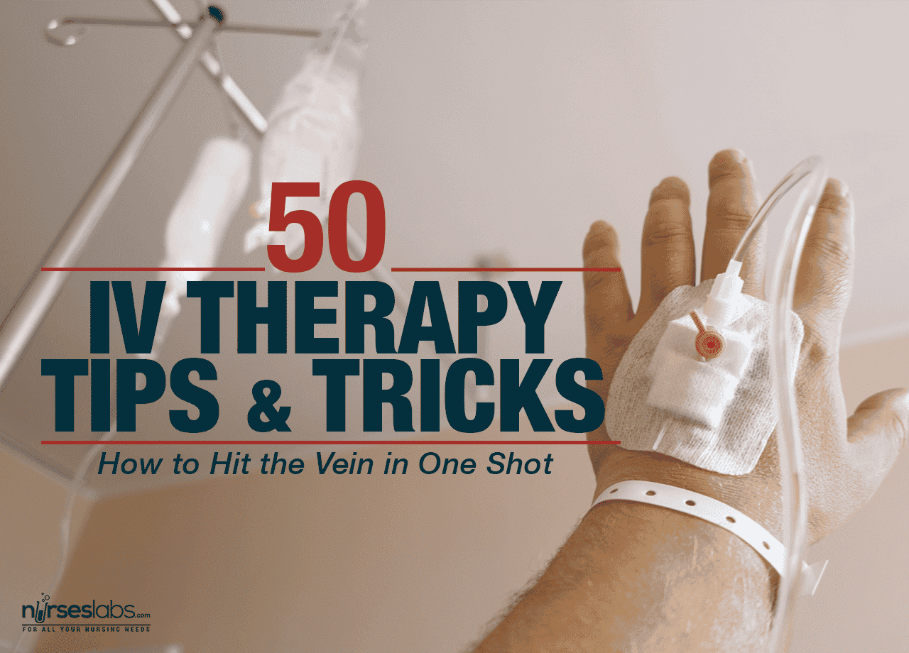 50 Intravenous Therapy (IV) Tips and Tricks For Nurses