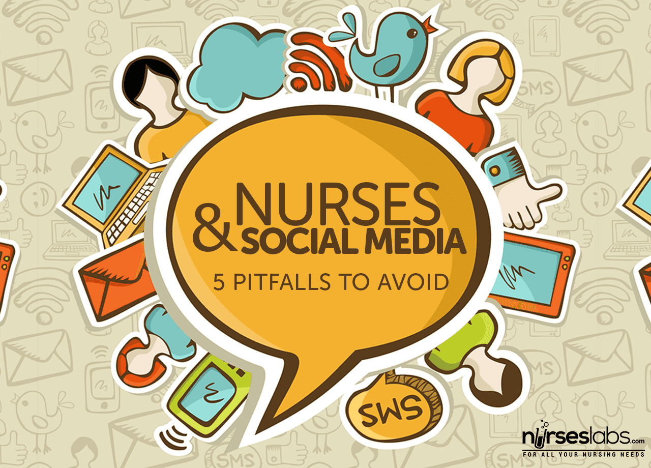 What Is A Nurse Anesthetist >> Nurses and Social Media: 5 Pitfalls to Avoid - Nurseslabs