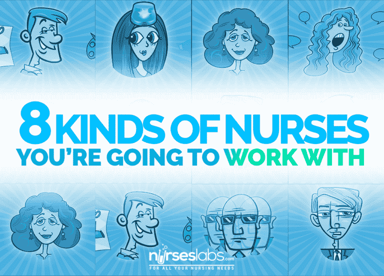 New Nurse? 8 Kinds of Nurses You're Going to Work With