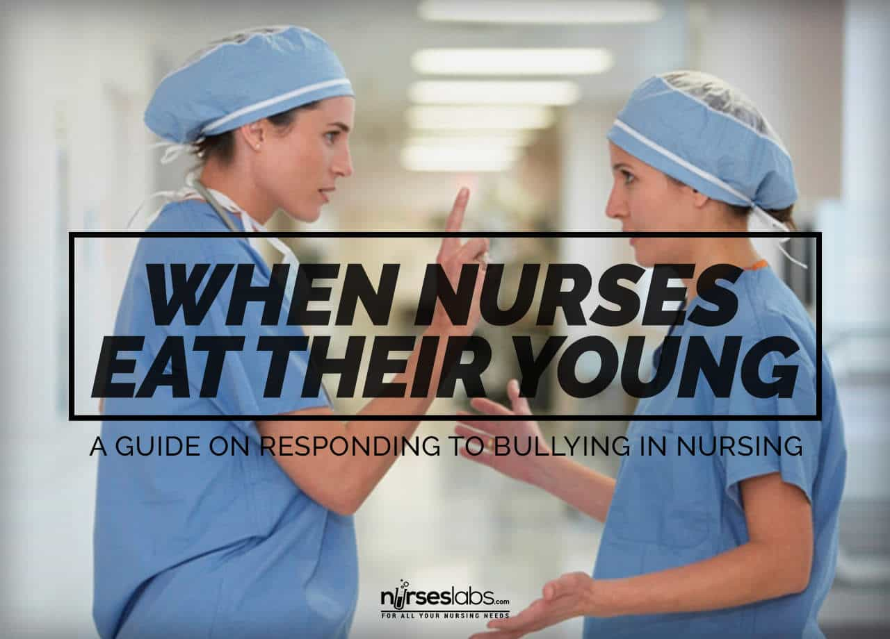 when nurses eat their young  4 ways to respond to bullying