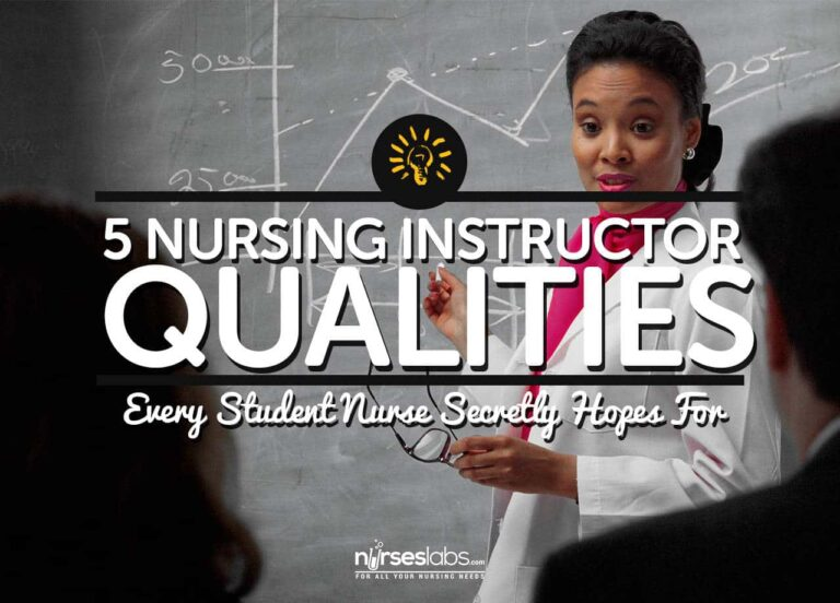 5 Nursing Instructor Qualities Every Student Secretly Hopes For