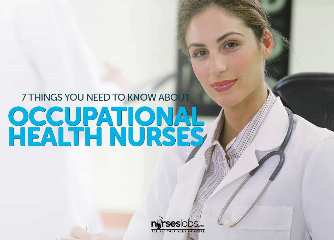 Occupational Health Nurses 7 Things You Need To Know