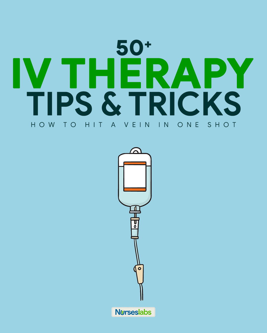 50+ IV Therapy Tips and Tricks for Intravenous Nurses