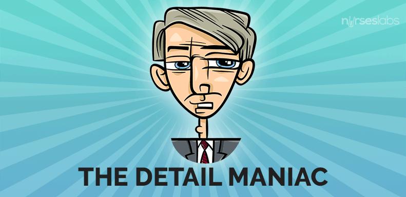 8. The Detail Maniac