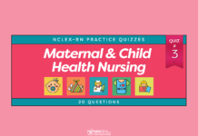 Maternal and Child Health Nursing Practice Quiz #3 (20 Questions)