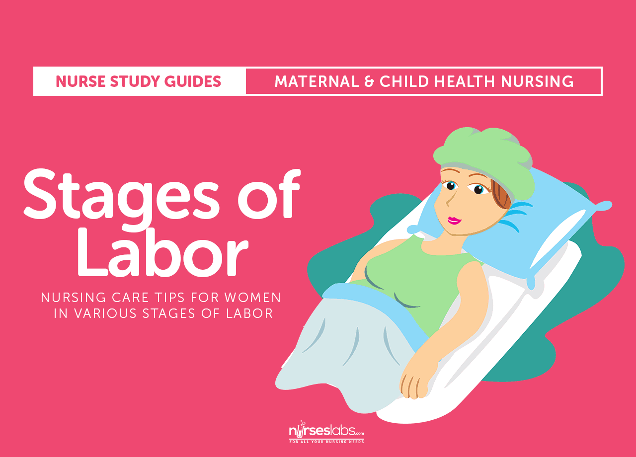 Stages of Labor: Nursing Care Tips for Various Stages