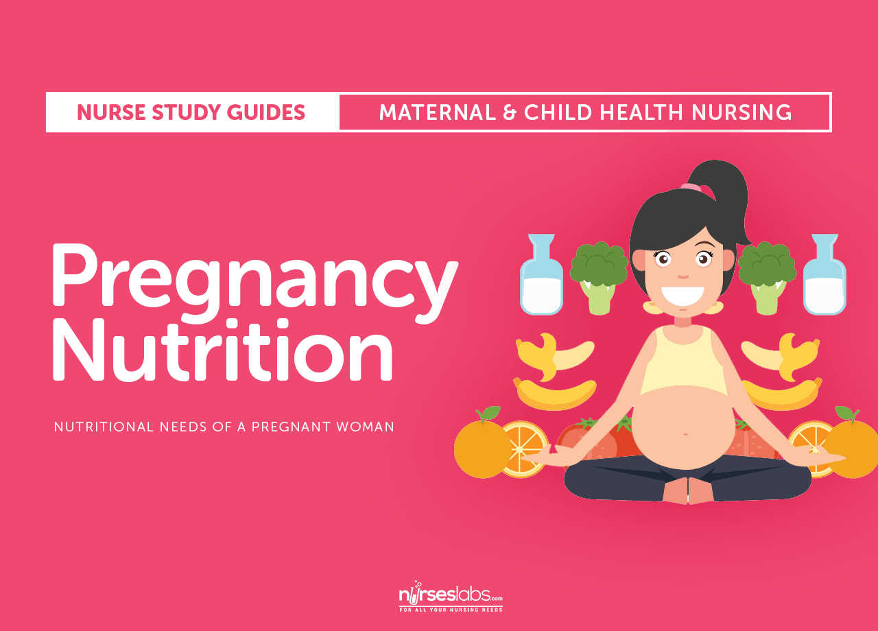 Pregnancy Nutrition: Nutritional Health for the Pregnant Woman
