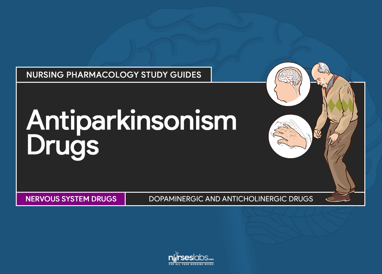 Antiparkinsonism Drugs Nursing Pharmacology Study Guide