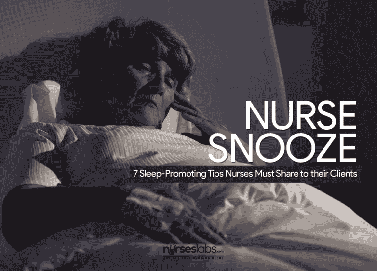 Nurse Snooze: 7 Sleep-Promoting Tips Nurses Must Share to their Clients