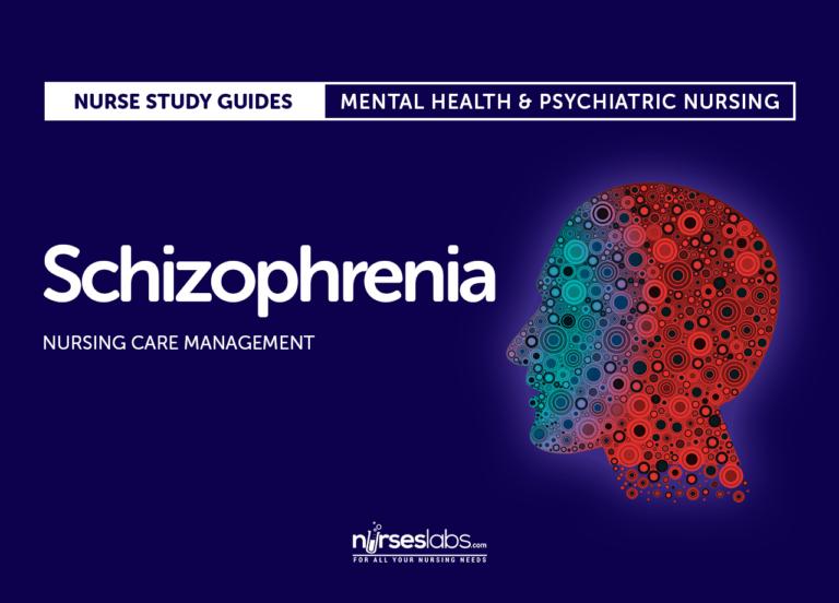 Schizophrenia Nursing Care and Management