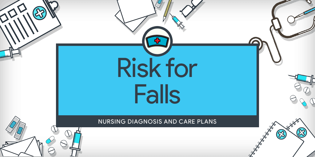 Response To Intervention Falls Short >> Risk For Falls Nursing Diagnosis Care Plan Nurseslabs