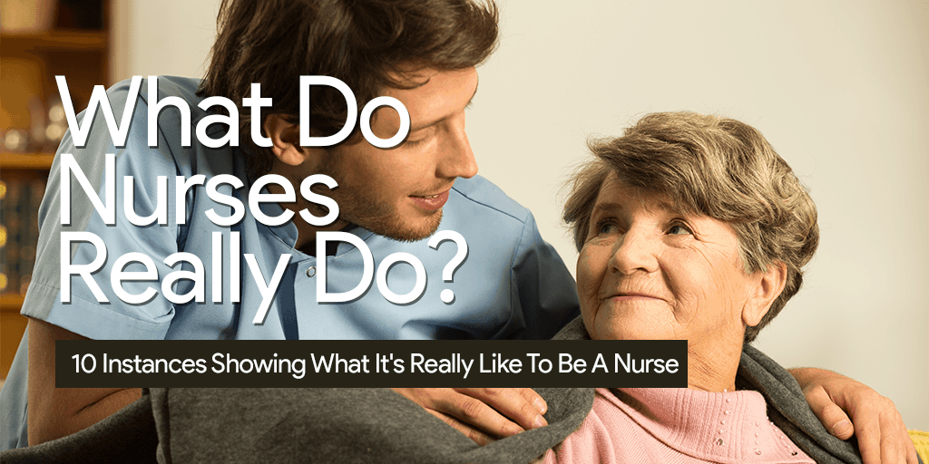 what do nurses really do? essay Free essay: ever since i was young, the most eye-catching career that caught my   what do registered nurses really do essay 911 words | 4 pages.