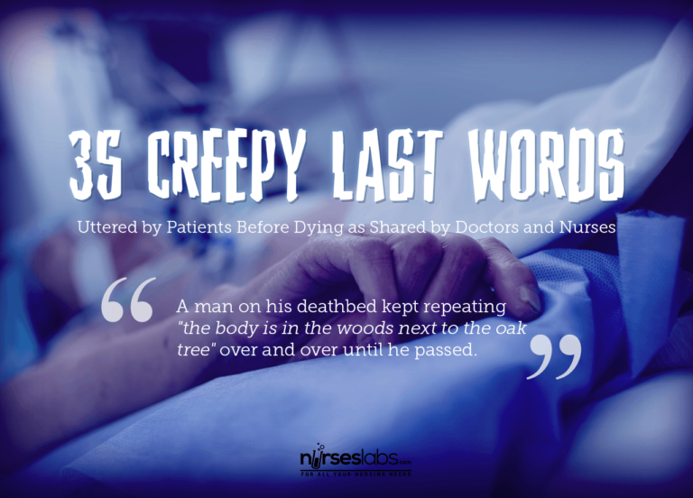 35 Creepy Last Words Uttered by Patients Before Dying as Shared by Doctors and Nurses