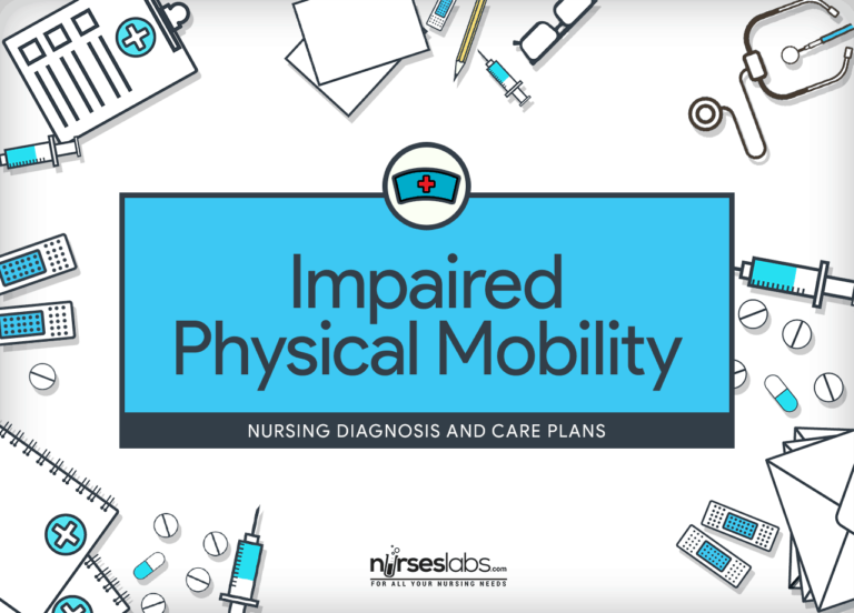 Impaired Physical Mobility – Nursing Diagnosis & Care Plan