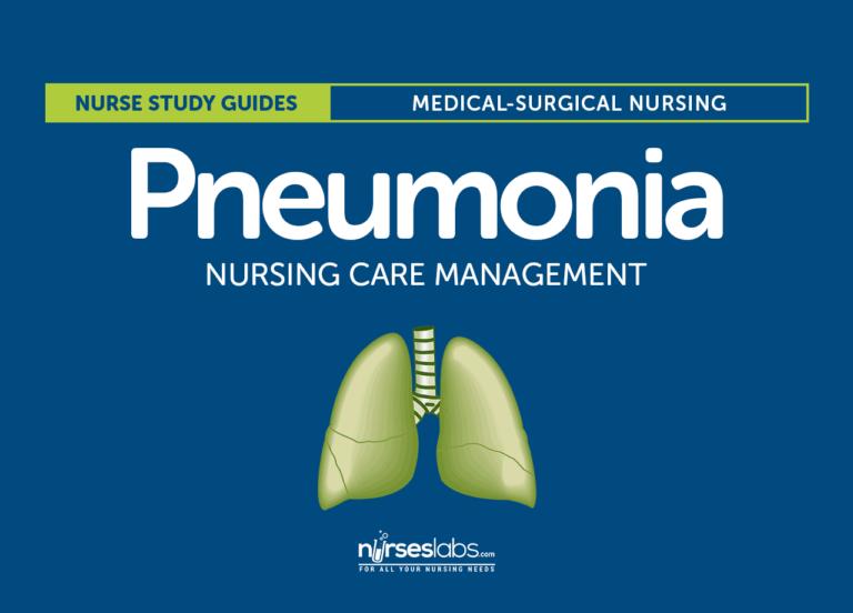 Pneumonia Nursing Care Management and Study Guide