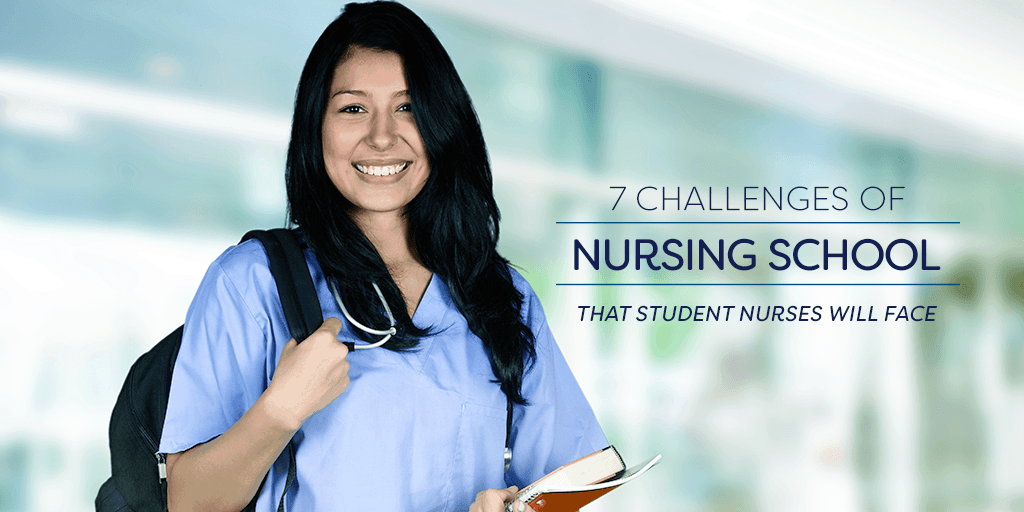 Challenges Facing Nursing Students Today
