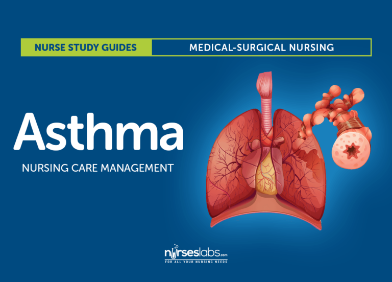 Asthma Nursing Care Management and Study Guide