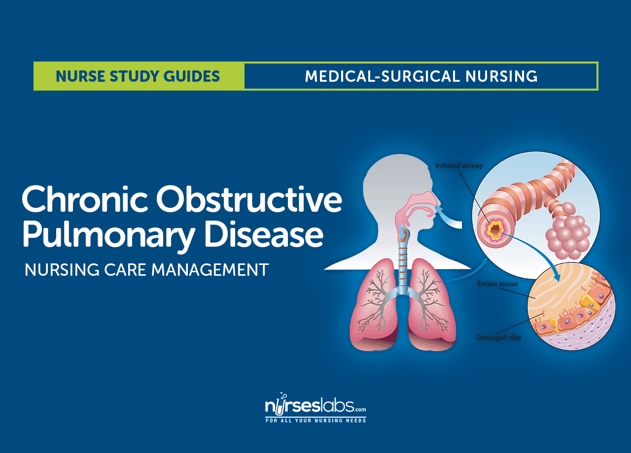 Chronic Obstructive Pulmonary Disease (COPD) Nursing Care Management