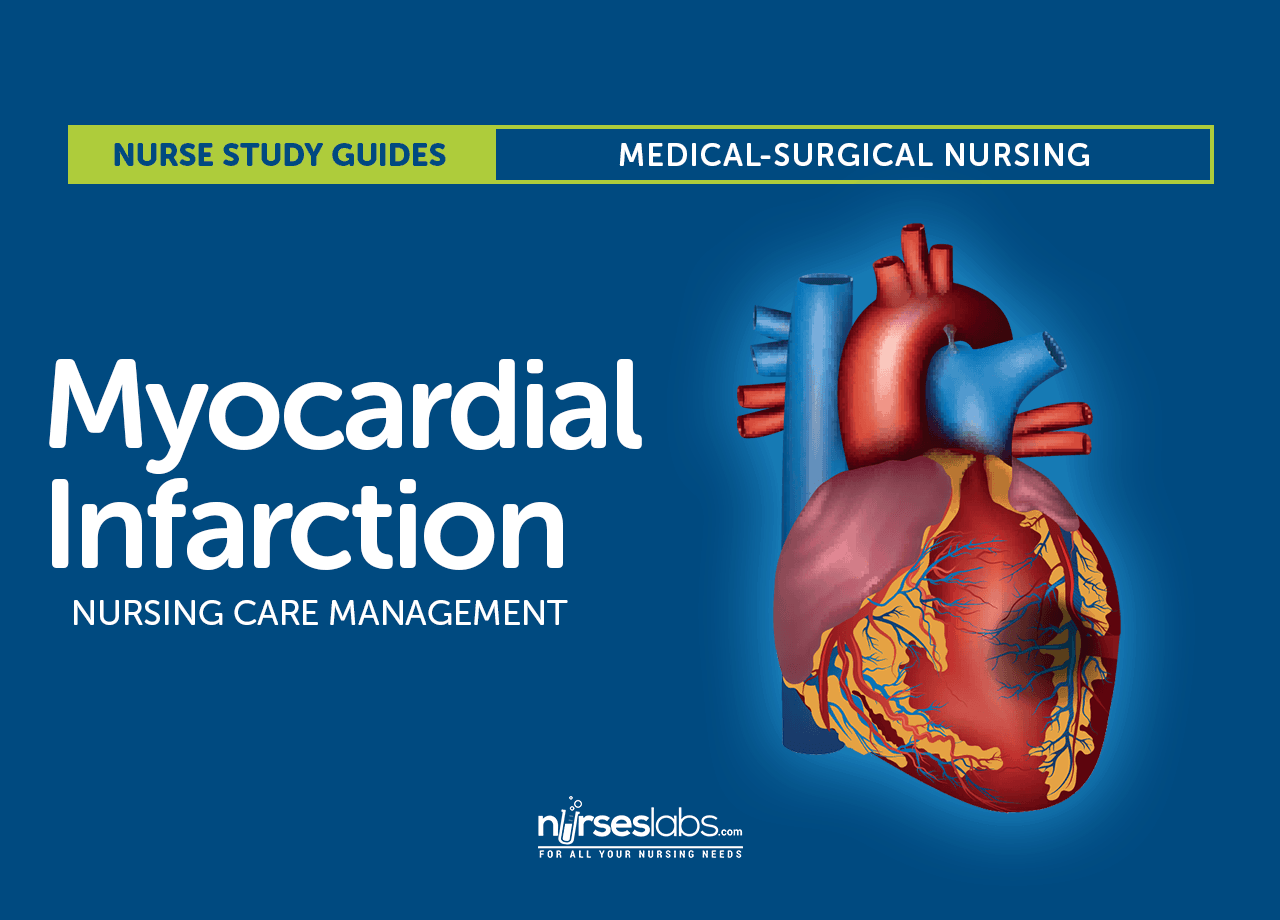 Myocardial Infarction Nursing Care Management And Study Guide