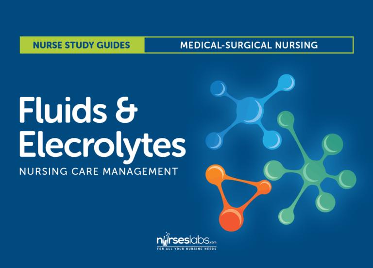 Fluids and Electrolytes: Nursing Care Management
