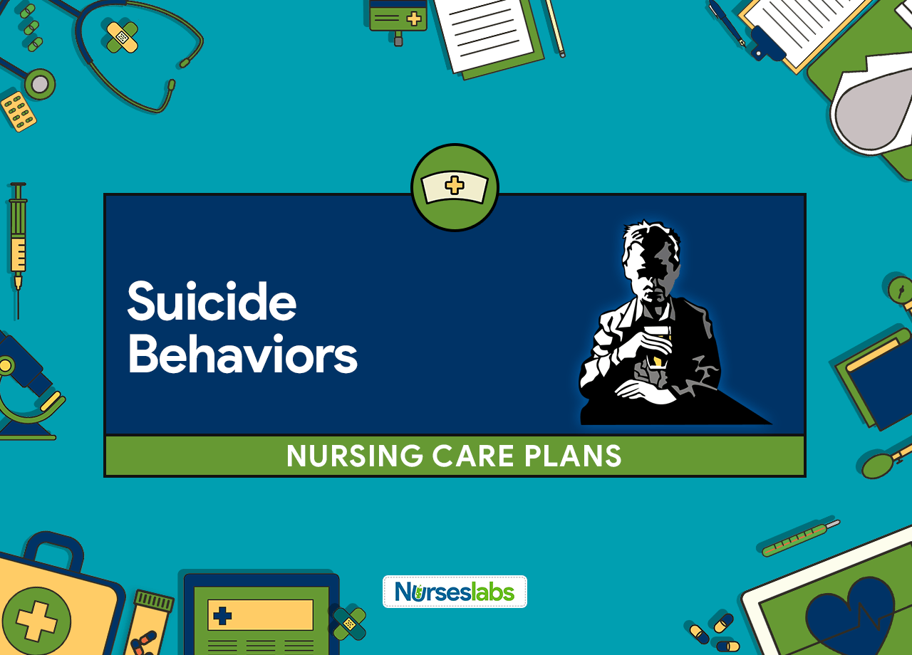 3 Suicide Behaviors Nursing Care Plans Nurseslabs
