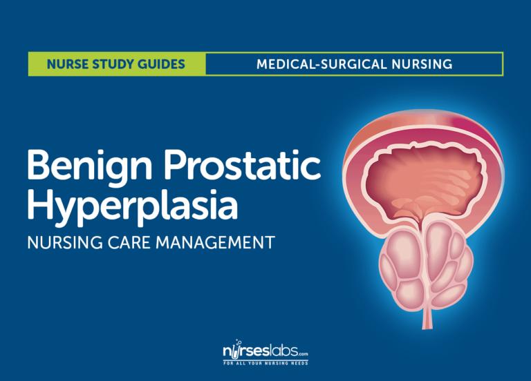 Benign Prostatic Hyperplasia Nursing Care Management: Study Guide