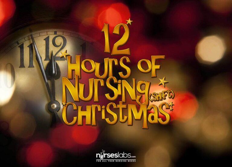 12 Hours of Nursing (Shift) Christmas