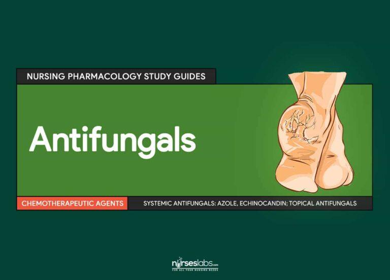 Antifungals: Nursing Pharmacology Study Guide