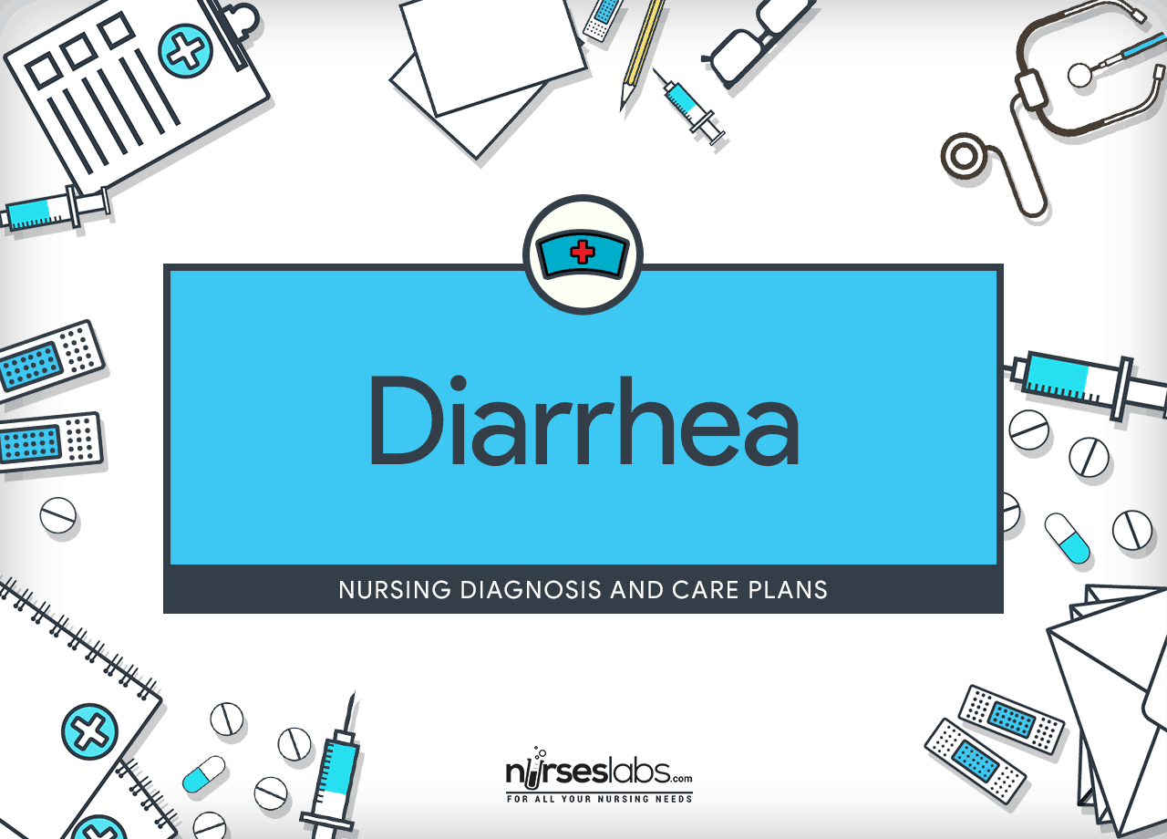 Diarrhea Nursing Diagnosis Care Plan Nurseslabs