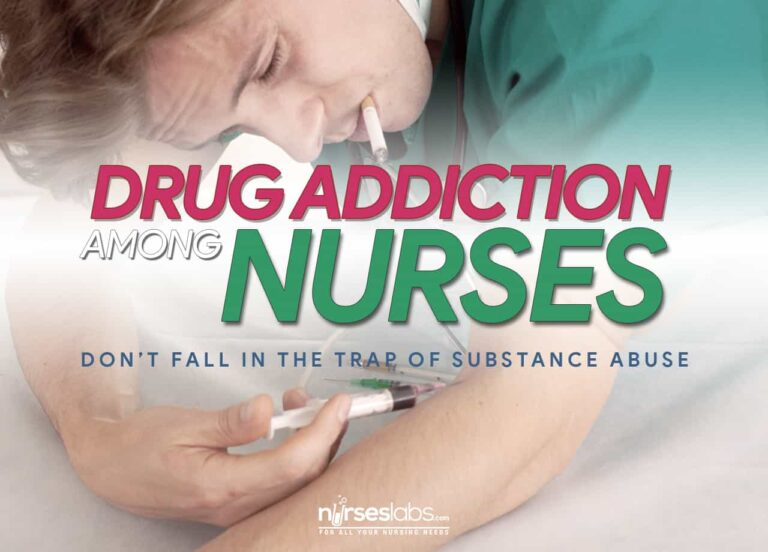 Drug Addiction Among Nurses: Don't Fall in the Trap of Substance Abuse
