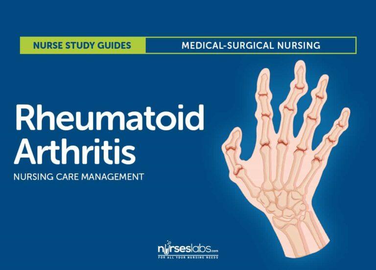 Rheumatoid Arthritis Nursing Care Management and Study Guide