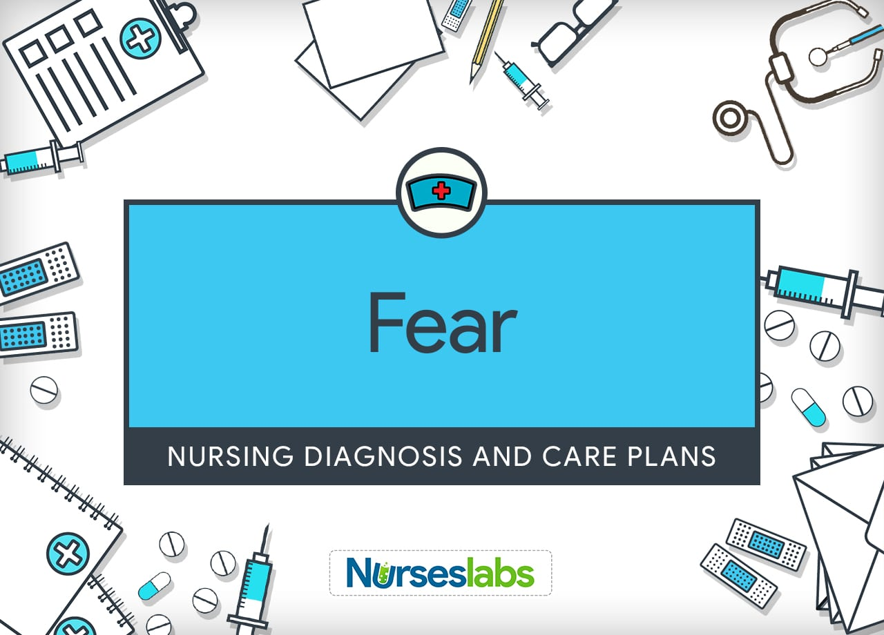 Fear Nursing Diagnosis and Care Planning