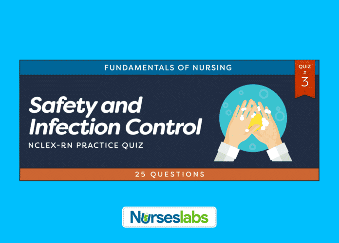 -Safety and Infection Control NCLEX Practice Quiz 3