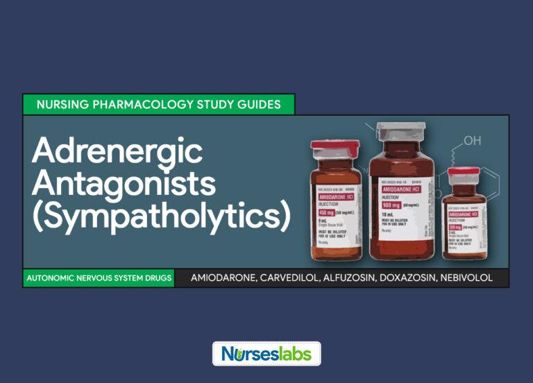 Adrenergic Antagonists (Sympatholytics) Nursing Pharmacology Study Guides