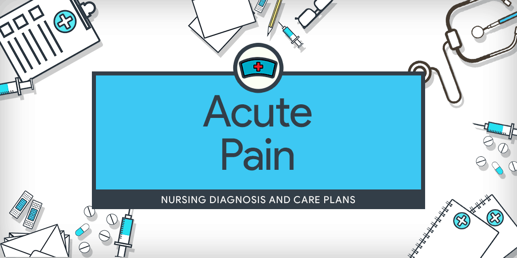 acute pain care plan Nursing diagnosis acute pain related inflammation secondary to diverticulitis m/b pt rating pain a 6 on a scale of 0-10, pt guarding abdomen with movements, and facial grimacing with position change.
