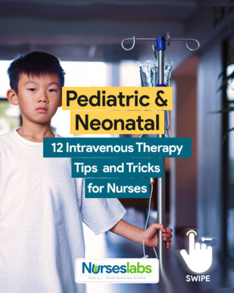 12 Pediatric and Neonatal Intravenous (IV) Therapy Tips