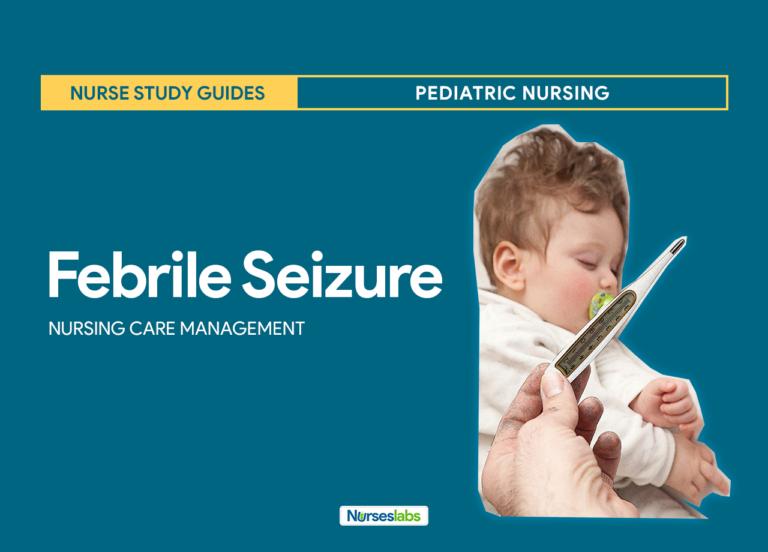 Febrile Seizure Nursing Care Planning and Management