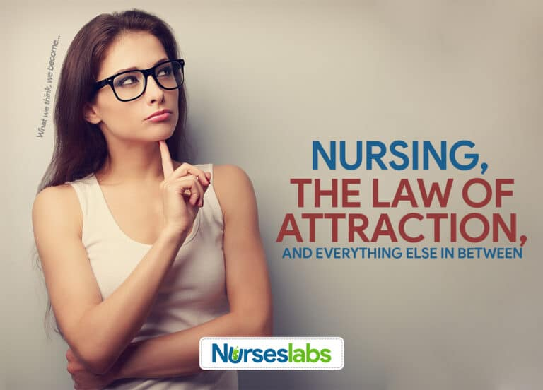 Nursing, The Law of Attraction, and Everything Else in Between