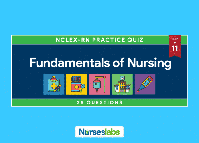Fundamentals of Nursing Quiz 11