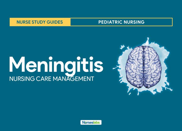 Meningitis Nursing Care Management and Study Guide