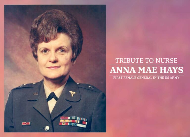Tribute to Nurse Anna Mae Hays: First Female General in the US Army