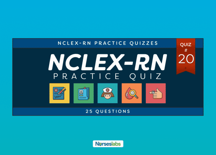 FT- NCLEX Practice Exam 20 (25 Questions)