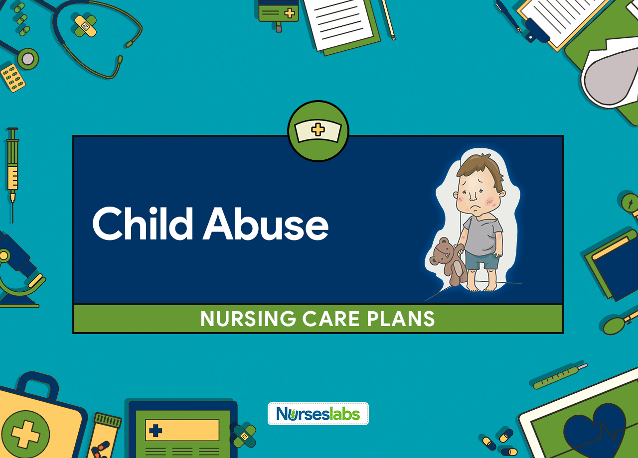 4 Child Abuse Nursing Care Plans