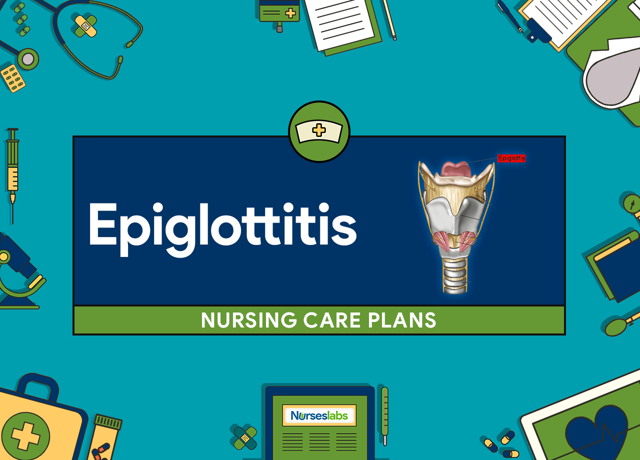 Epiglottitis Nursing Care Plans