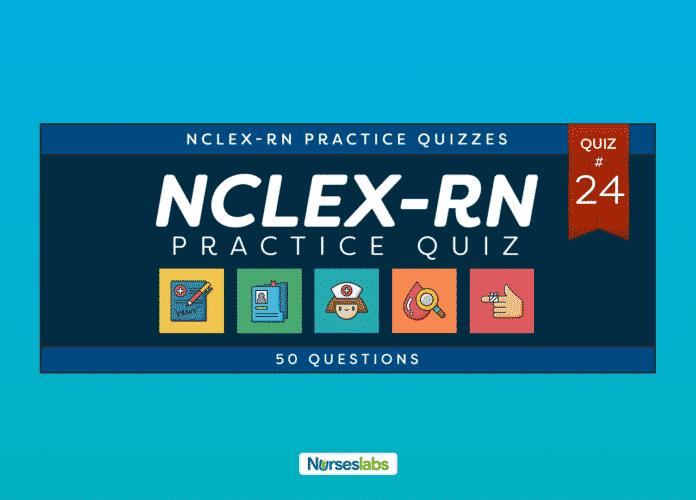 NCLEX Practice Exam 24 (50 Questions)