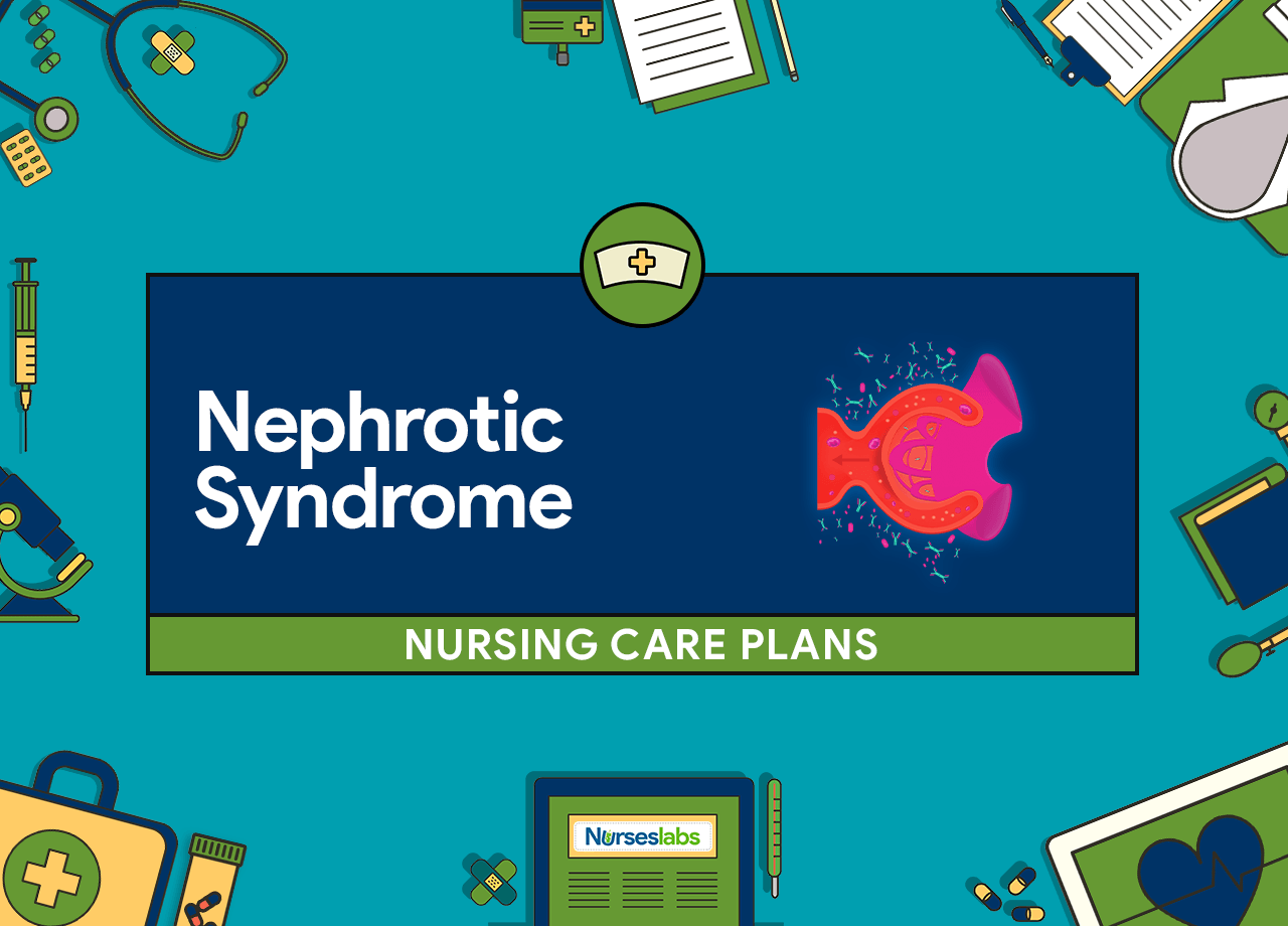Nephrotic Syndrome Nursing Care Plans
