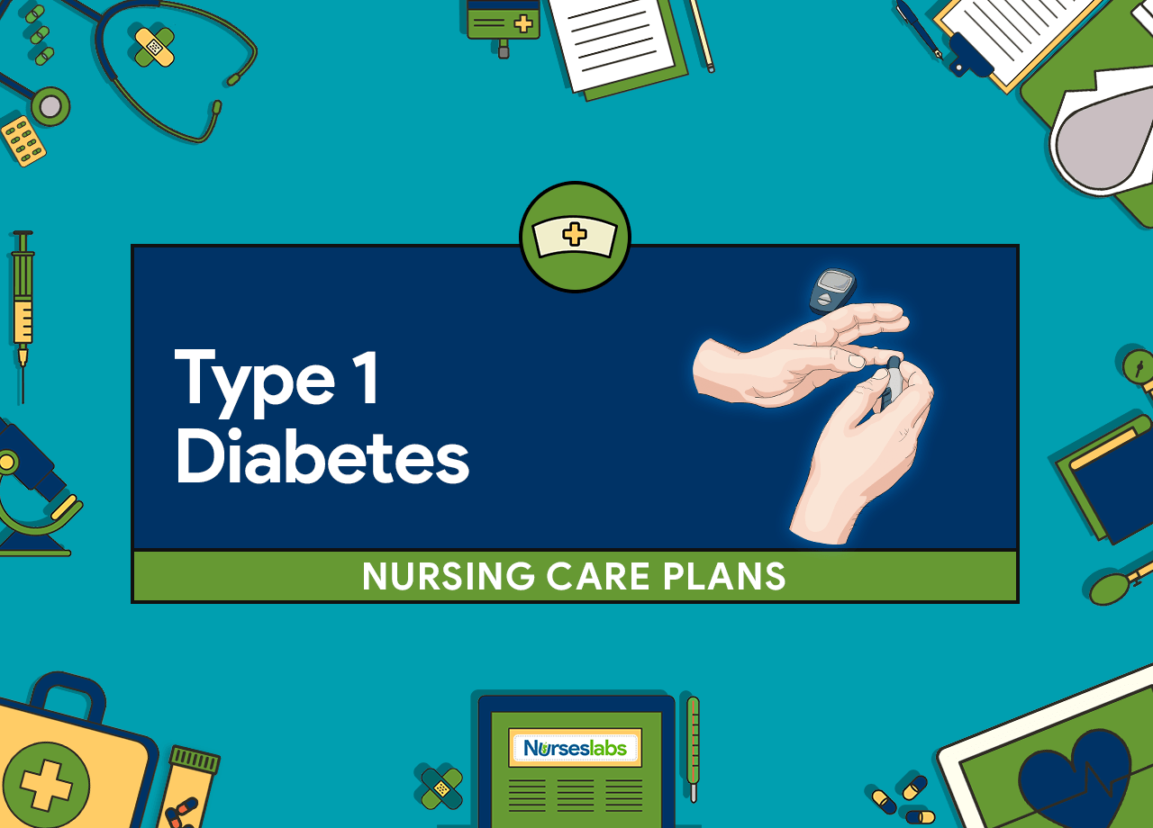 FT -Type 1 Diabetes Mellitus Nursing Care Plans