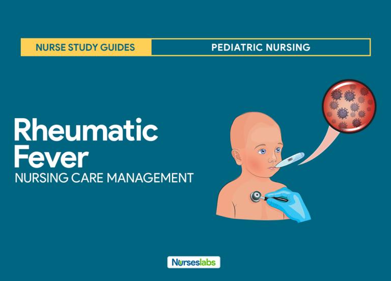 Rheumatic Fever Nursing Care Management and Study Guide