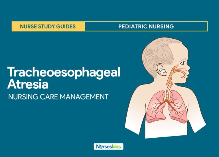 Tracheoesophageal Atresia Nursing Care Management