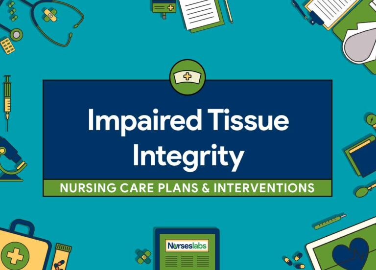 Impaired Tissue Integrity Nursing Care Plans and Nursing Diagnosis